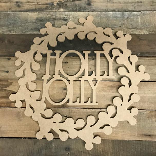 Wood Holly Jolly  Wreath Wood DIY (MDF) Cutout - Unfinished DIY Craft