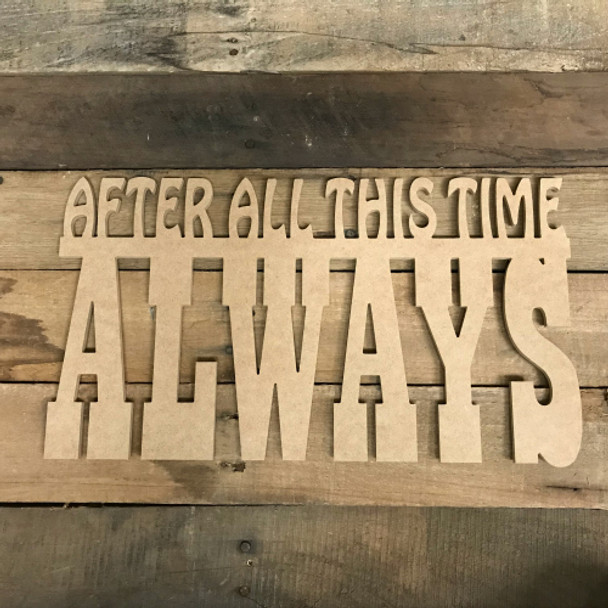 After All this Time Word, Alphabet Paintable DIY