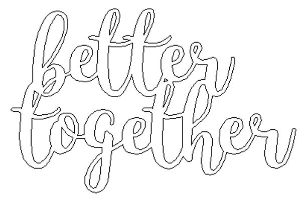 Better Together Word,  Alphabet Paintable DIY