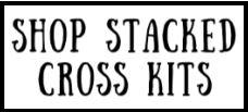 shop-stacked-cross-kits.jpg