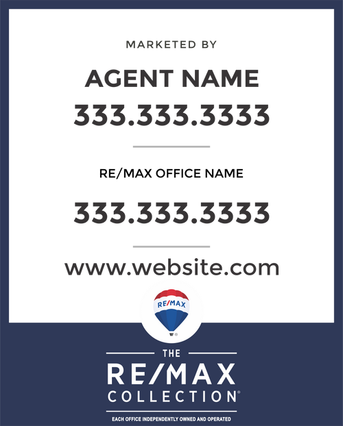 Remax Collection Yard Sign 24''W x 30''H