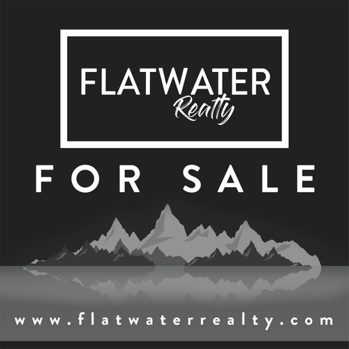Flatwater Realty For Sale Sign 24''W x 24''H