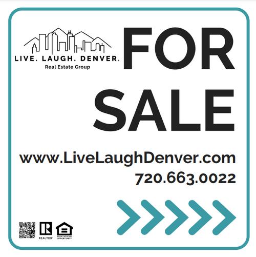 Live. Laugh. Denver  YS w/ QR Code 24x24