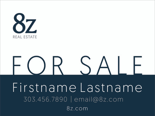 #2. 8Z For Sale Sign 18''W x 24''H White Background