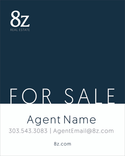 #5. 8Z For Sale Sign 24''W x 30''H Blue Background