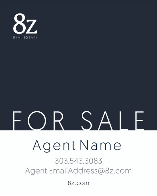 #7. 8Z For Sale Sign 24''W x 30''H Blue Background