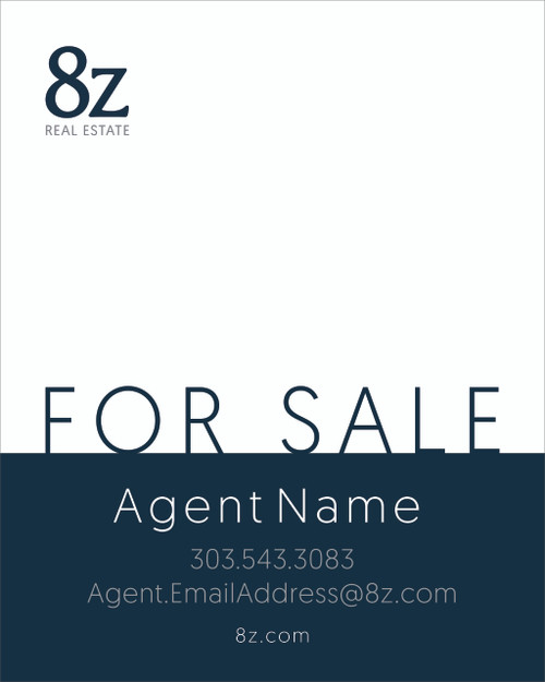 #8. 8Z For Sale Sign 24''W x 30''H White Background
