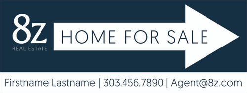 #9. 8Z Home For Sale Directional Sign 24''W x 9''H Blue Background