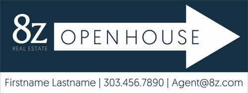 #A2. 8Z Open House Directional Sign 24''W x 9''H Blue Background