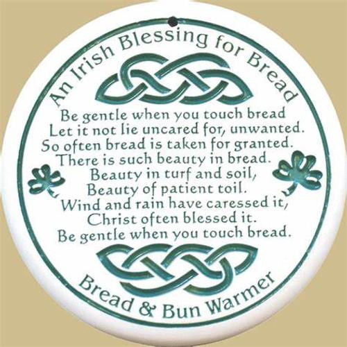 Bread Warmer- Irish Blessing for Bread