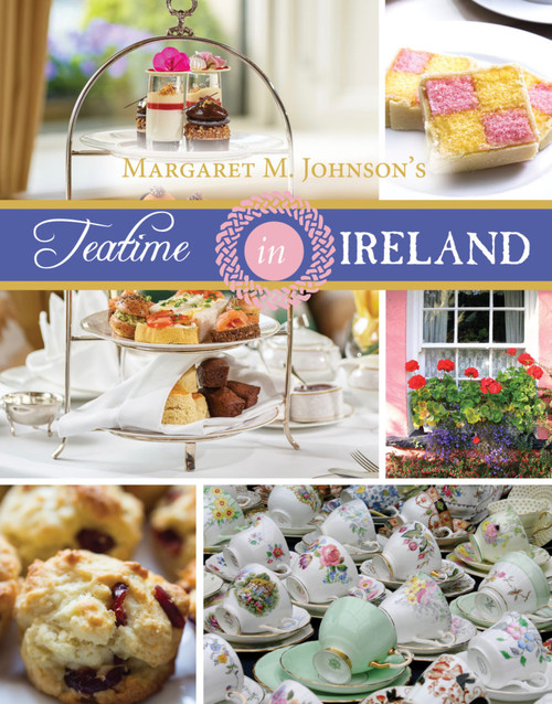 Teatime in Ireland,  Margaret M. Johnson