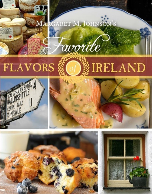 Favorite Flavors of Ireland, Margaret M. Johnson