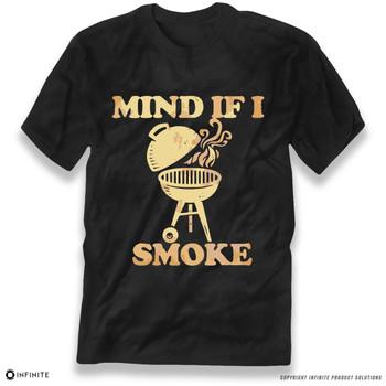 'Mind If I Smoke' Premium Unisex T-Shirt