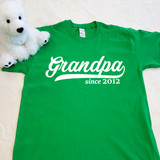 Grandpa Since Custom Year Adult Shirt