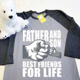 Father and Son (1 Fist bump) Best Friends for Life Adult Raglan 3/4 Sleeves