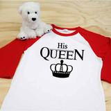 His Queen Adult Raglan 3/4 Sleeves