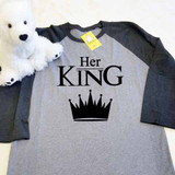 Her King Adult Raglan 3/4 Sleeves