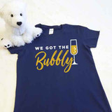 We Got The Bubbly Ladies Fitted Shirt
