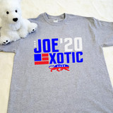 Joe Exotic, Tiger King - Joe Exotic for President 2020 Election | Shirt in Ladies and Adult Sizes