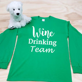 Wine Drinking Team Adult Long Sleeve Shirt