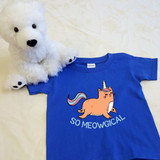 So Meowgical Unicorn Shirt in Baby and Toddler Sizes