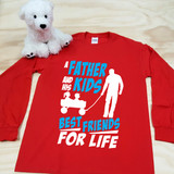 A Father and his Kids Best Friends for Life Adult Long Sleeve Shirt