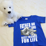 A Father and Sons (2 Fist bumps) Best Friends for Life Shirt in Baby and Toddler Sizes