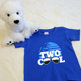 Two Cool Shirt in Baby and Toddler Sizes