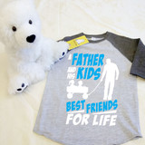 A Father and his Kids Best Friends For Life Toddler Raglan 3/4 sleeves