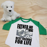A Father and Twins Best Friends for Life Toddler Raglan 3/4 sleeves