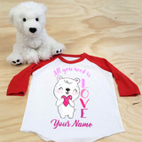 All You Need Is Love Polar Bear Toddler Raglan 3/4 Sleeves