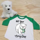 Not Your Average Bear Toddler Raglan 3/4 Sleeves