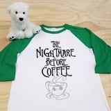 The Nightmare Before Coffee Adult Raglan 3/4 Sleeve