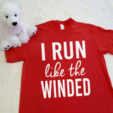 I Run Like The Winded Adult Shirt