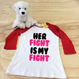 Her Fight Is My Fight Ladies Slim Fitted Raglan 3/4 Sleeve