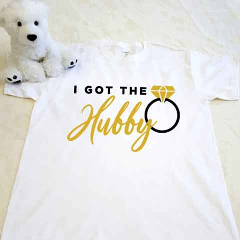 White I got the hubby adult t-shirt