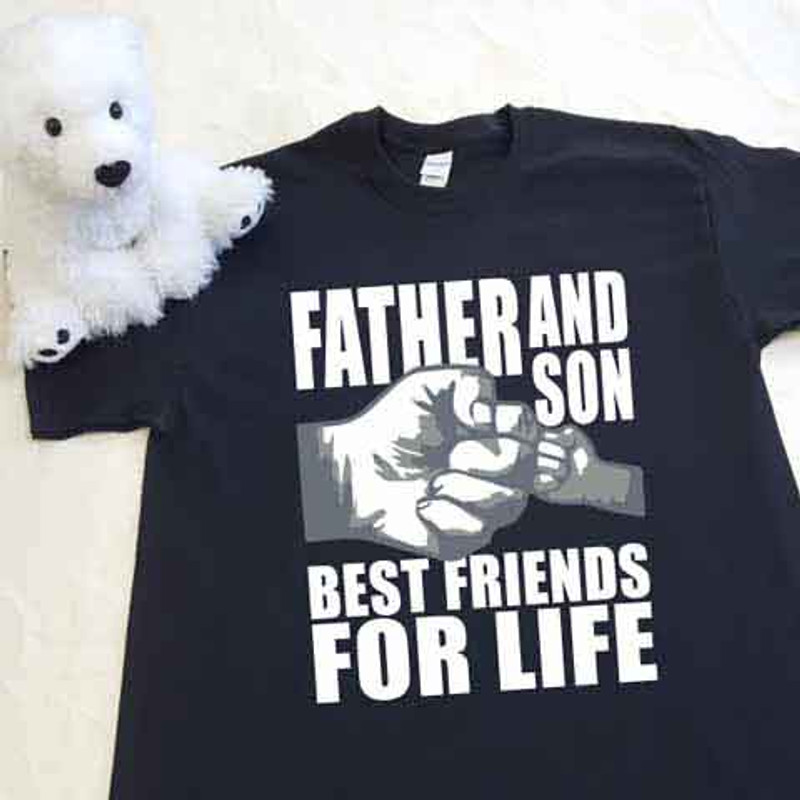 a081df63e Father and Son (1 Fist bump) Best Friends for Life Adult Shirt ...