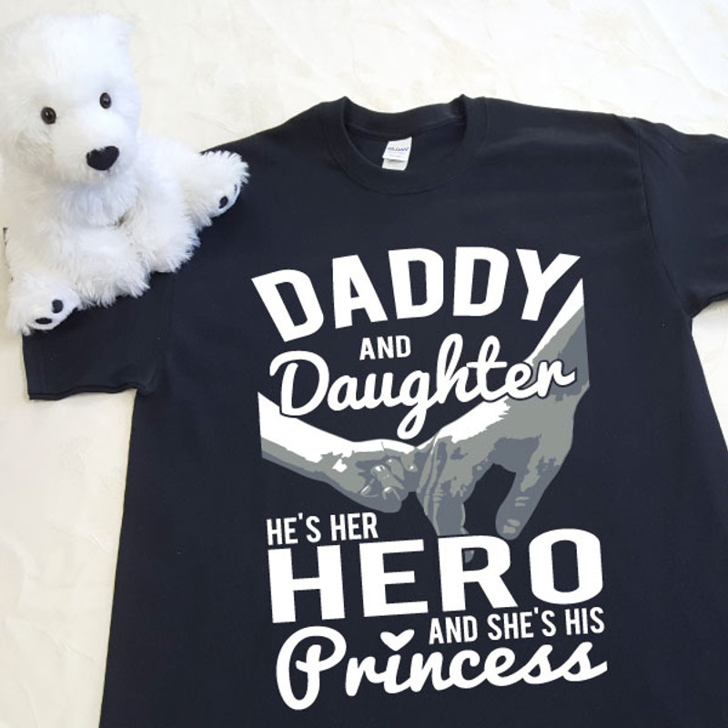 0b489be9 Daddy and Daughter Her Hero His Princess Adult Shirt - Puddle Bear