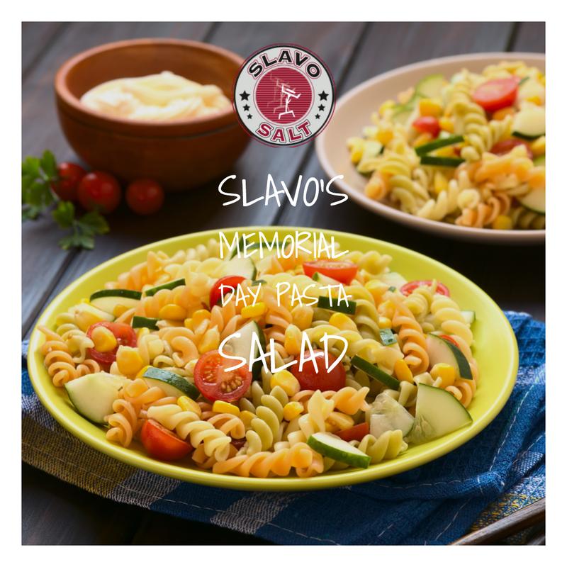 Slavo's Memorial Day Pasta Salad