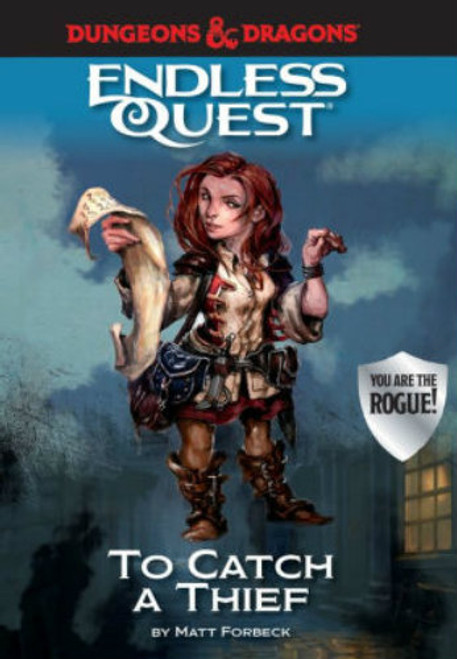 Dungeons & Dragons RPG: An Endless Quest Adventure - To Catch a Thief (Hardcover)