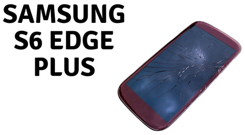 Samsung Galaxy S6 Edge Plus Screen Replacement