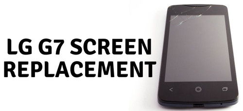 LG G7 Screen Replacement