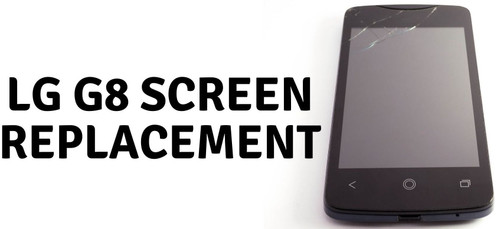 LG G8 Screen Replacement