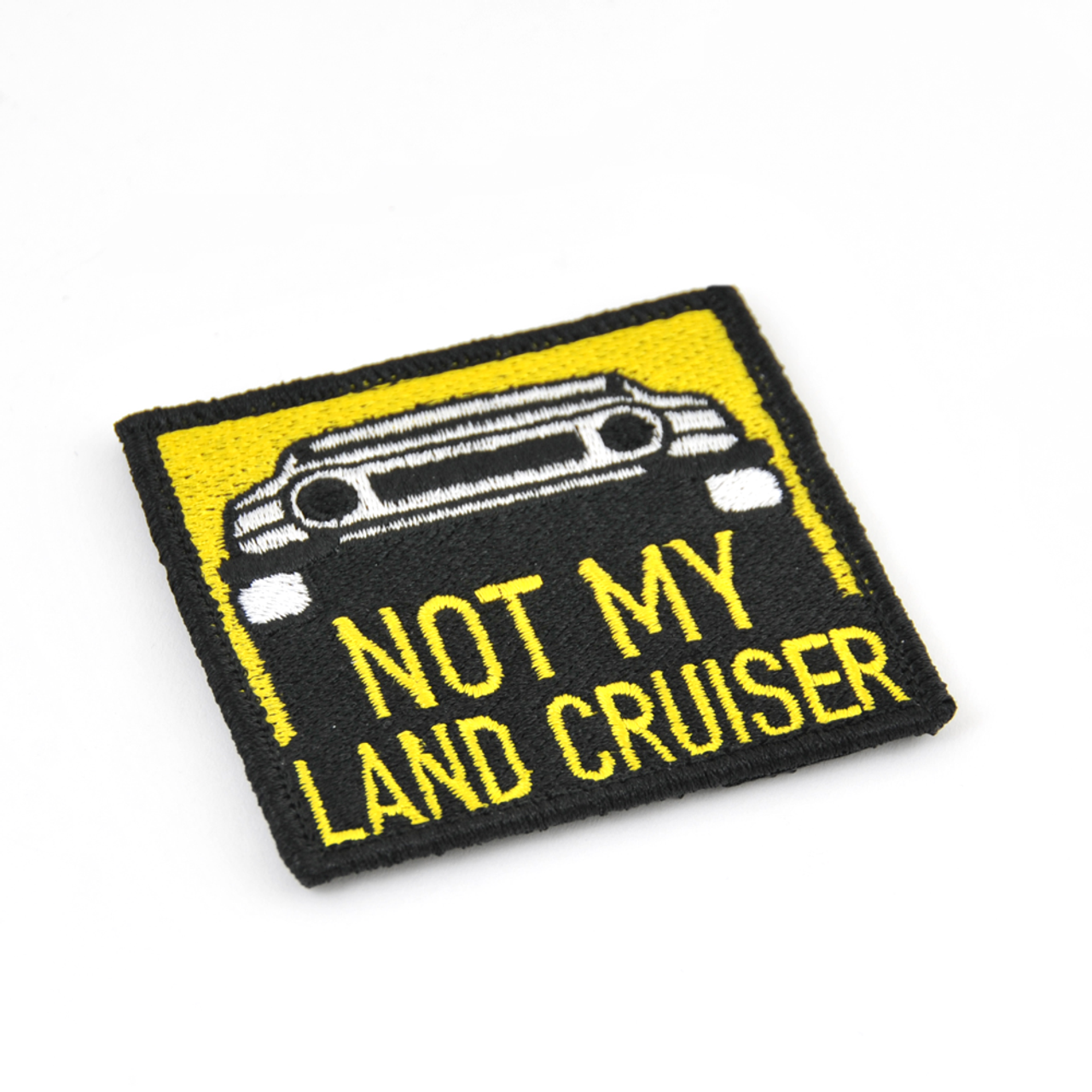 Not My Land Cruiser patch (WEP-3)