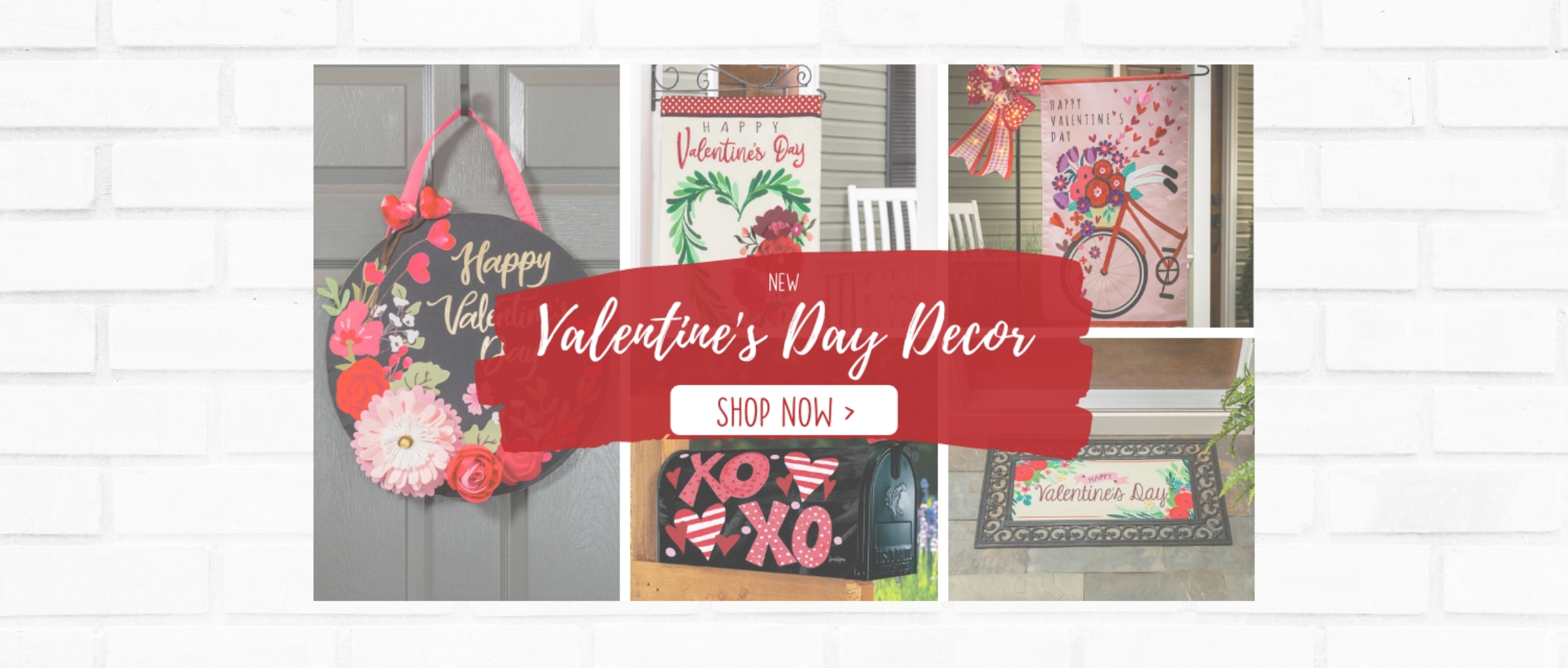 New Valentine's Day Decor is here. Shopw Now