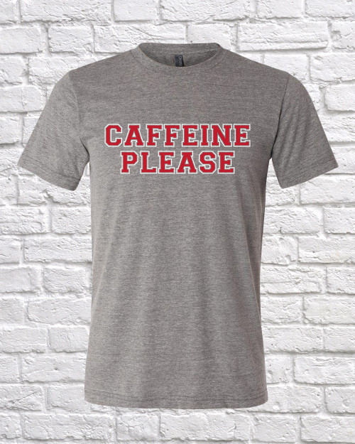 Caffeine Please Graphic Tee