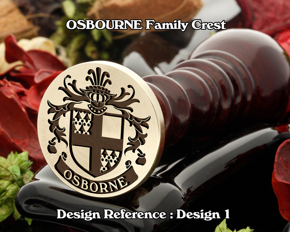 OSBORNE Family Crest Wax Seal Stamp D1