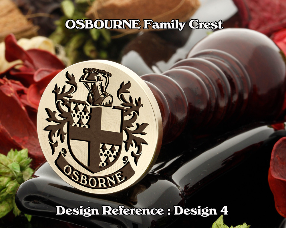 OSBORNE Family Crest Wax Seal Stamp D4