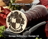 BROMLEY Family Crest Wax Seal D15