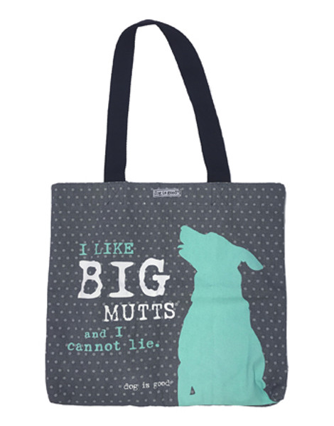 "Gray tote bag with a silhouette of a do that says ""I like big mutts"""
